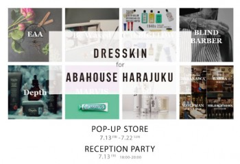 DRESSKIN for ABAHOUSE絶賛開催中